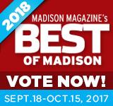 Vote Now for Madison Magazine's Best of Madison 2018