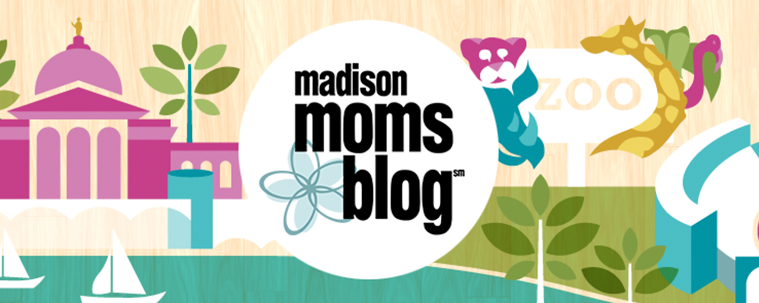 Madison Moms Blog